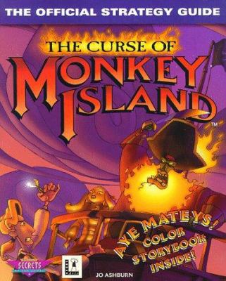 The Curse of Monkey Island: The Official Strategy Guide 9780761510314