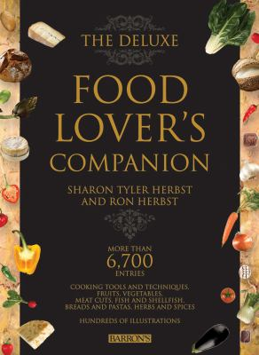 The Deluxe Food Lover's Companion 9780764162411