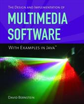 The Design and Implementation of Multimedia Software: With Examples in Java 2931833