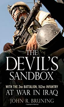 The Devil's Sandbox: With the 2nd Battalion, 162nd Infantry at War in Iraq 9780760323946