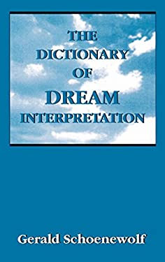 The Dictionary of Dream Interpretation 9780765700414