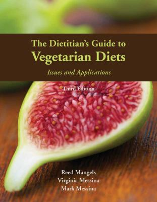 The Dietitian's Guide to Vegetarian Diets 9780763779764