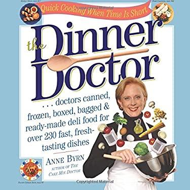 The Dinner Doctor 9780761126805