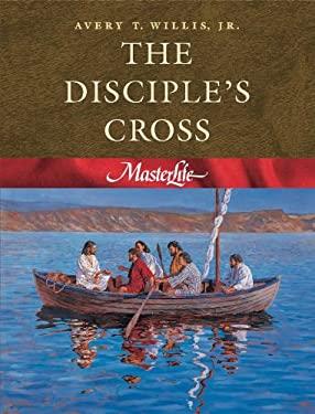 The Disciple's Cross 9780767325790