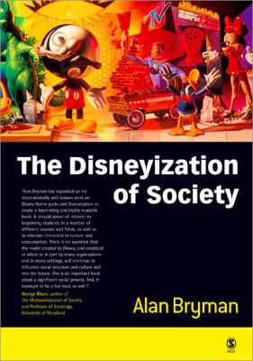 The Disneyization of Society 9780761967651