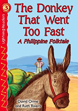 The Donkey That Went Too Fast: A Philippine Folktale 9780769642116