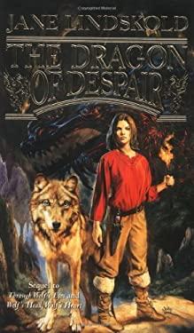 The Dragon of Despair 9780765341587