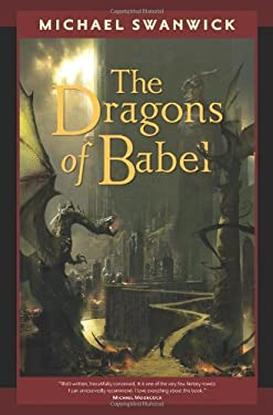 The Dragons of Babel 9780765319500