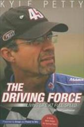 The Driving Force: Living Life and Full Speed 2943486