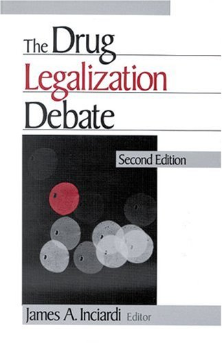 The Drug Legalization Debate 9780761906896
