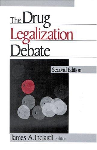 The Drug Legalization Debate 9780761906902