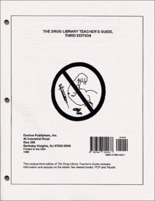 The Drug Library Teacher's Guide 9780766014237
