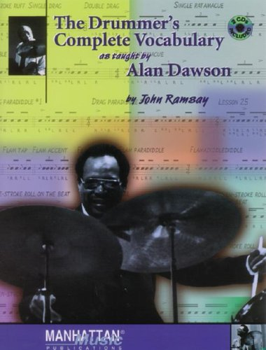 The Drummer's Complete Vocabulary as Taught by Alan Dawson 9780769265247