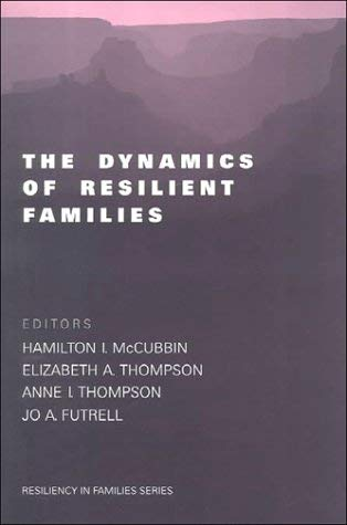 The Dynamics of Resilient Families 9780761913917