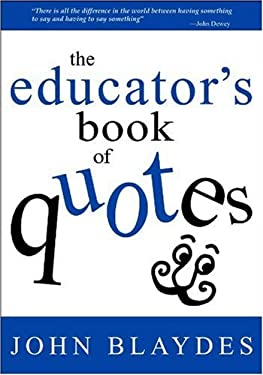 The Educator's Book of Quotes 9780761938620