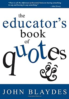 The Educator's Book of Quotes 9780761938637