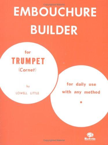 The Embouchure Builder 9780769223063