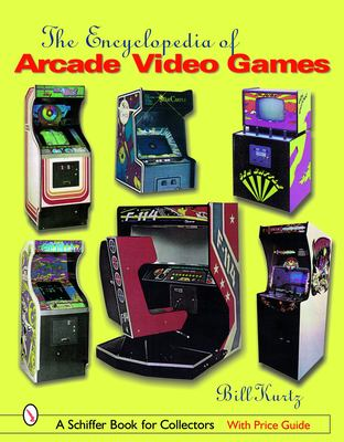 The Encyclopedia of Arcade Video Games 9780764319259