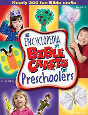The Encyclopedia of Bible Crafts for Preschoolers 9780764426216