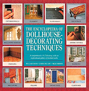 The Encyclopedia of Dollhouse-Decorating Techniques 9780762400959