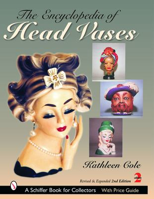 The Encyclopedia of Head Vases 9780764318177