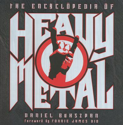 The Encyclopedia of Heavy Metal 9780760742181