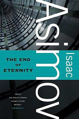 The End of Eternity 9780765319180