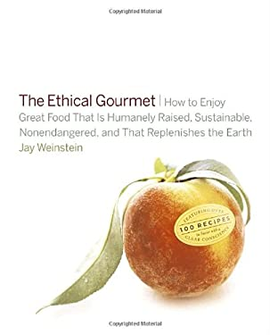 The Ethical Gourmet 9780767918343