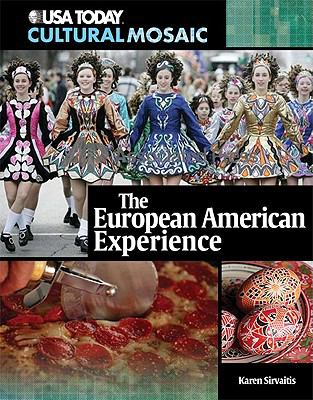 The European American Experience 9780761340881