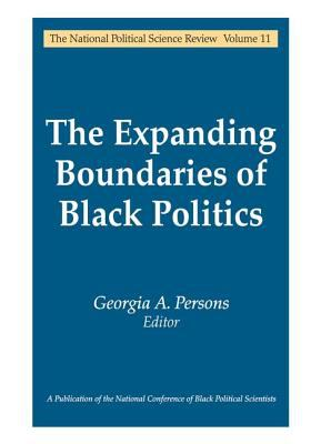 The Expanding Boundaries of Black Politics 9780765803757