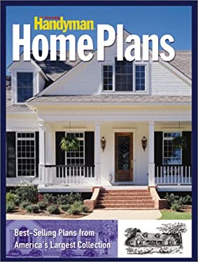 The Family Handyman Country & Traditional Home Plans: Best-Selling Plans from America's Largest Collection 9780762103997
