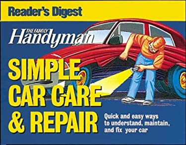 The Family Handyman Simple Car Care & Repair 9780762105137