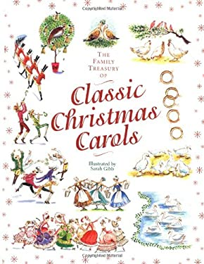The Family Treasury of Classic Christmas Carols 9780762413928
