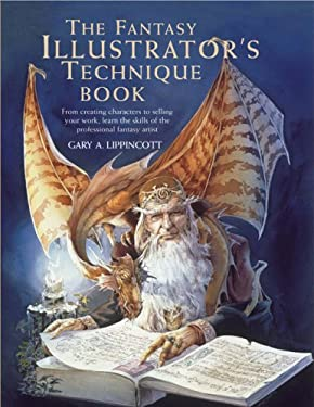 The Fantasy Illustrator's Technique Book 9780764135743