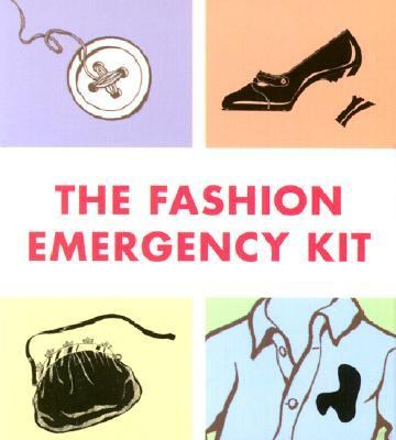 The Fashion Emergency Kit [With Nail Polish, Sewing Kit, Toupee Tape & Marker] 9780762414826