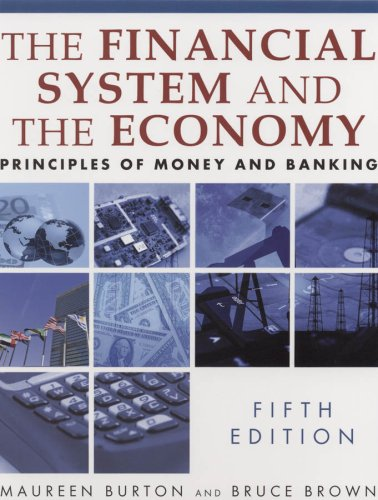 The Financial System and the Economy: Principles of Money and Banking 9780765622464