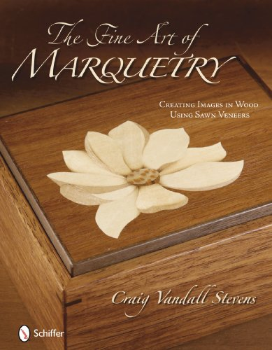 The Fine Art of Marquetry: Creating Images in Wood Using Sawn Veneers 9780764334993