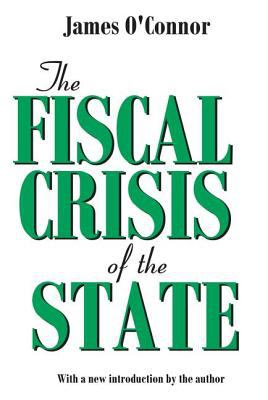 The Fiscal Crisis of the State 9780765808608