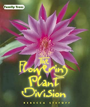 The Flowering Plant Division 9780761418177