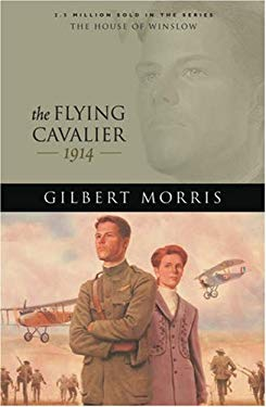 The Flying Cavalier: 1914 9780764229671