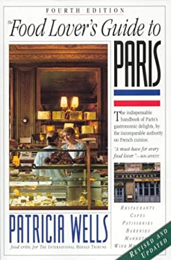 The Food Lover's Guide to Paris 9780761114796