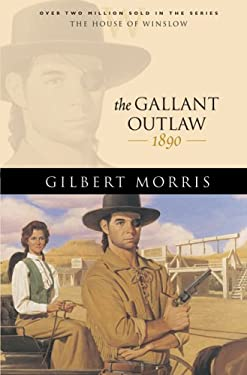 The Gallant Outlaw 9780764229596