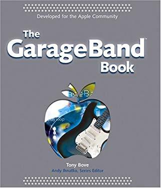The Garageband Book 9780764573224