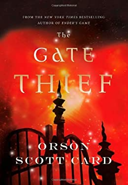 The Gate Thief 9780765326584