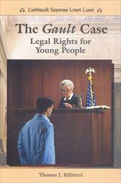 The Gault Case: Legal Rights for Young People