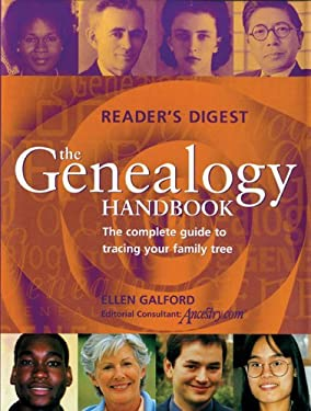 The Genealogy Handbook: The Complete Guide to Tracing Your Family Tree 9780762106455