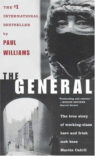 The General: Irish Mob Boss 9780765308788