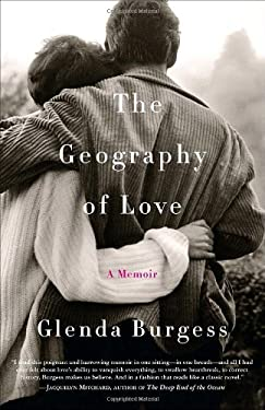 The Geography of Love: A Memoir 9780767928700