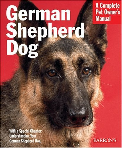 German Shepherd Dog : Everything about Purchase, Care, Feeding, and Training