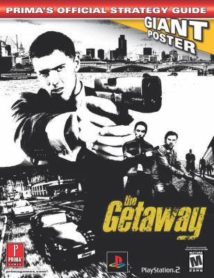 The Getaway: Prima's Official Strategy Guide 9780761542575